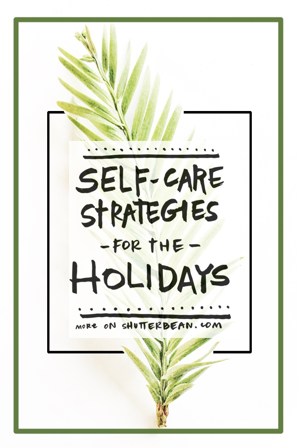 Self Care Strategies for the Holidays