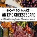 How to Make an Epic Cheeseboard with items from Trader Joe's! See more on Shutterbean.com