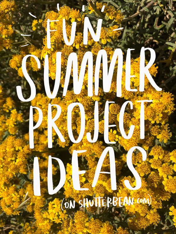 Tracy from Shutterbean shares some of her favorite Fun Summer Project Ideas!
