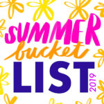 Shutterbean Summer Bucket List 2019