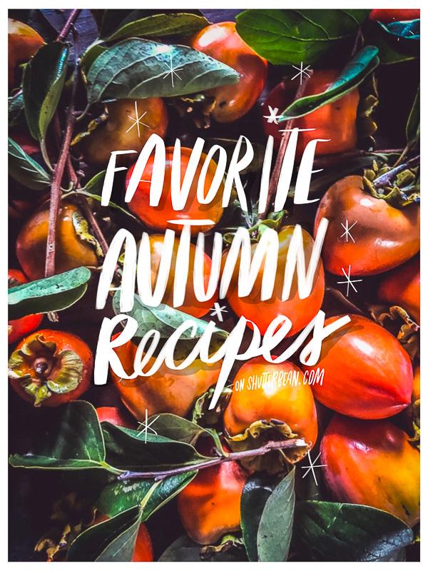 Favorite Autumn Recipes