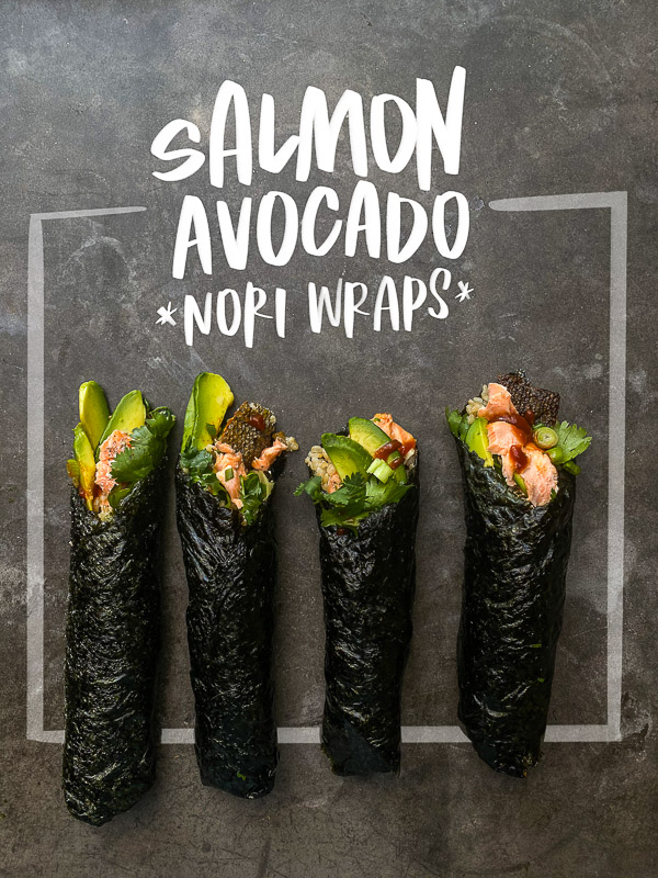 Salmon Avocado Nori Wraps