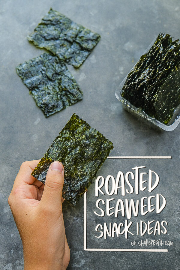 Roasted Seaweed Snack Ideas