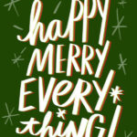 Happy Merry Everything- I love lists artwork by Tracy Benjamin of Shutterbean.com