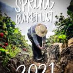 Spring Bucket List 2021- Shutterbean.com
