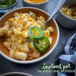 Instant Pot Jalapeno Mac & Cheese