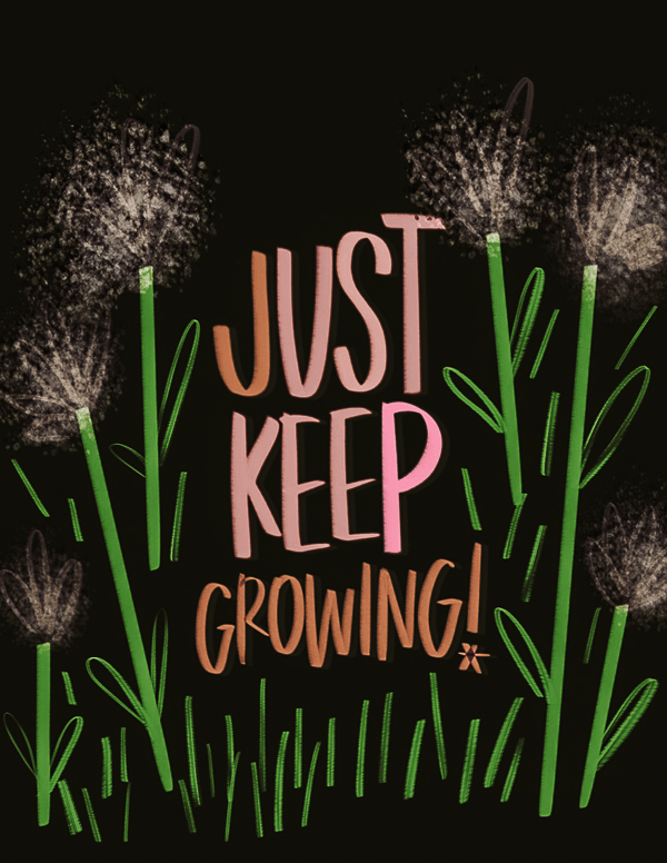 Just Keep Growing - Tracy Benjamin /I love lists