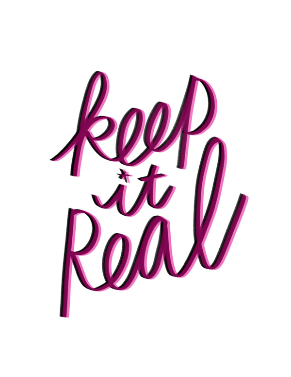 Keep It Real! I love lists artwork/lettering by Tracy Benjamin