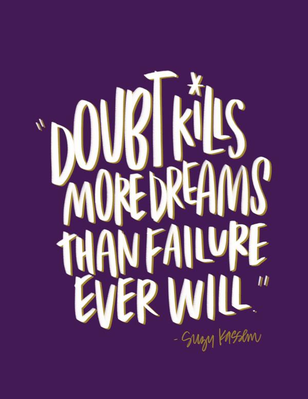 Doubt Kills // I love lists Tracy Benjamin