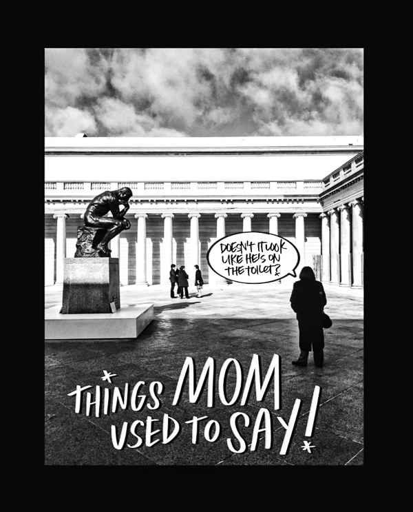 Things Mom Used to Say