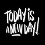 Today is a NEW day // I love lists artwork by Tracy Benjamin of Shutterbean.com
