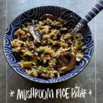 Mushroom Rice Pilaf - Shutterbean.com