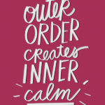 Outer Outer Creates Inner Calm // i love lists artwork by Tracy Benjamin