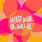 What will be, WILL BE. I love lists artwork- Shutterbean