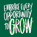 Embrace Every Opportunity to Grow // I love listst Shutterbean.com